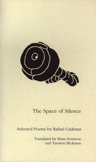 The Space of Silence, by Rafael Cadenas